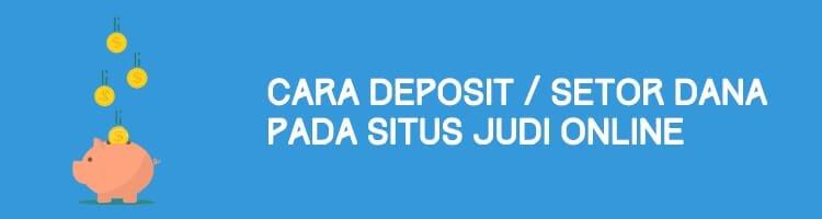 Cara Deposit Setor Dana