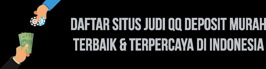 Judi Qq Deposit Murah