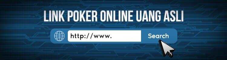 Link Poker Online Uang Asli Terpercaya Di Indonesia 2019